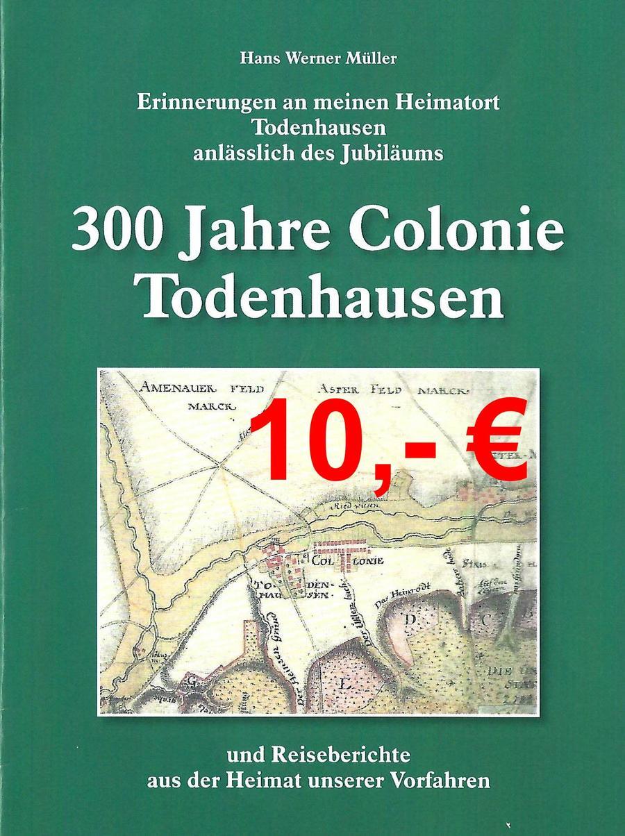 Todenhausen 300 Jahre Colonie Buch HW Müller